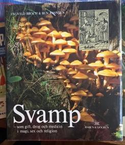 Spännande bok om svamp och dess användning från förr till nu. Från 1986